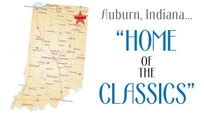 Auburn, Indiana...Home of the Classics